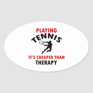 playing Tennis is cheaper Oval Sticker