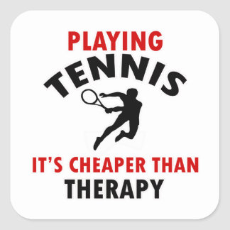 playing Tennis is cheaper Square Sticker