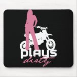 Plays Dirty - Girl Mouse Pads