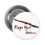 Plays Well with Others / Flute 6 Cm Round Badge