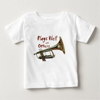 Plays Well with Others/ Trumpet Baby T-Shirt
