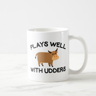 Plays Well With Udders Coffee Mug