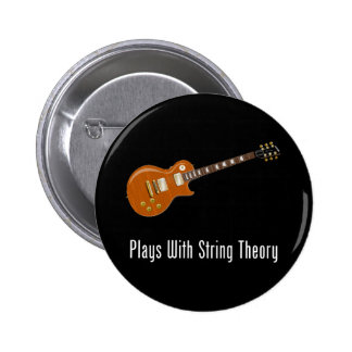 Plays With String Theory - Guitar 6 Cm Round Badge