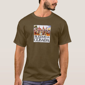 Plaza de la Cebada, Madrid Street Sign T-Shirt