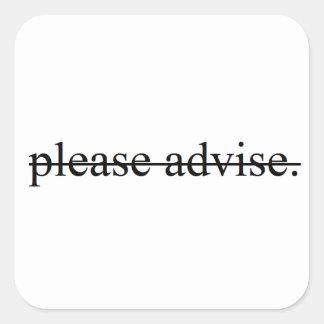 Please Advise Stickers