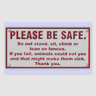 Please Be Safe Rectangular Sticker