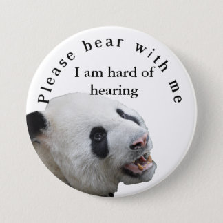 Please bear with me I am hard of hearing badge