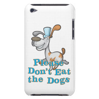 Please Don t Eat the Dogs Barely There iPod Cases