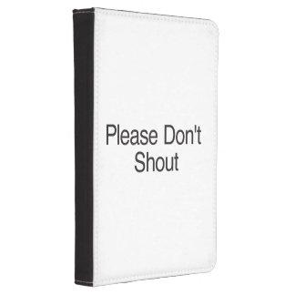 Please Don t Shout ai Kindle 4 Cover