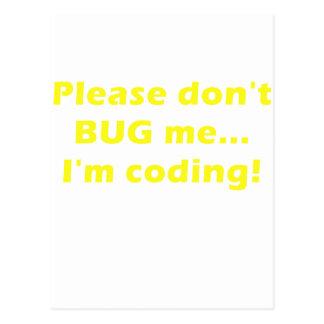 Please Dont Bug Me Im Coding Postcards