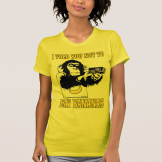 Please don't Eat Bananas T-Shirt
