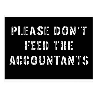 Please Don't Feed The Accountants Postcard
