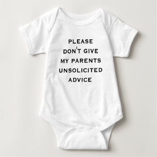 please don't give my parents unsolicited advice baby bodysuit