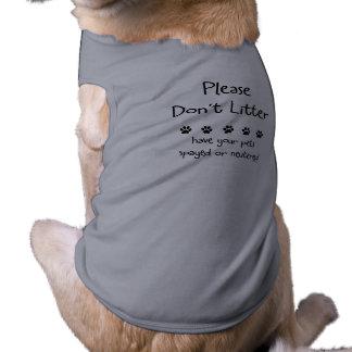 Please Dont Litter Sleeveless Dog Shirt