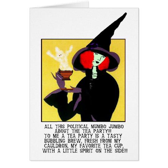 PLEASE DON'T PUT POLITICS IN MY TEA! CARD