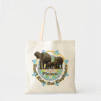 """Please don't ride the elephants"" tote bag"
