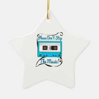 Please Don't Stop The Music! Christmas Ornament