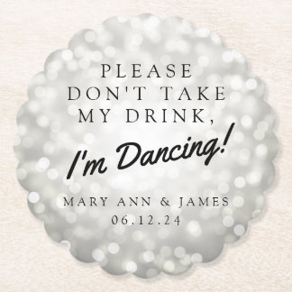"""Please Don't Take My Drink"" Wedding Party Silver Paper Coaster"