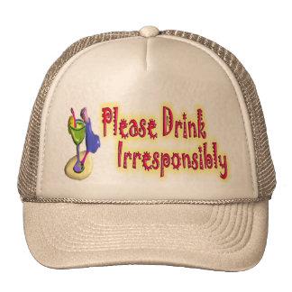PLEASE DRINK IRRESPONSIBLY TRUCKER HATS