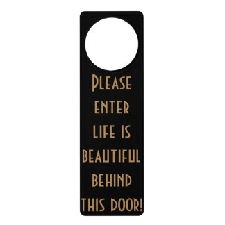 Please Enter, Life is beautiful, Doorhanger funny