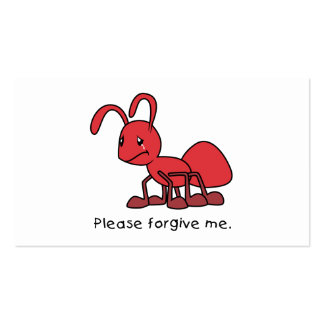 Please Forgive Me Crying Weeping Red Ant Card Business Cards