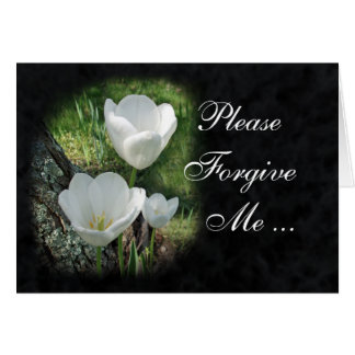 Please Forgive Me: White Tulips Flower Greeting Card