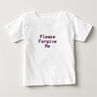 Please Forgive sad happy back relationship T Shirt