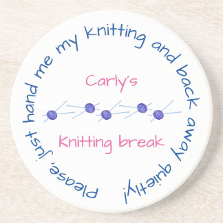 Please hand me my knitting ... with your name sandstone coaster