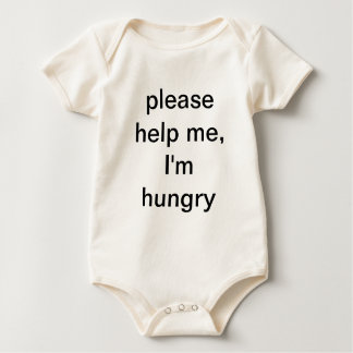 please help me, I'm hungry Baby Bodysuit