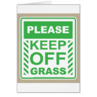 Please Keep off the Grass Sign Card