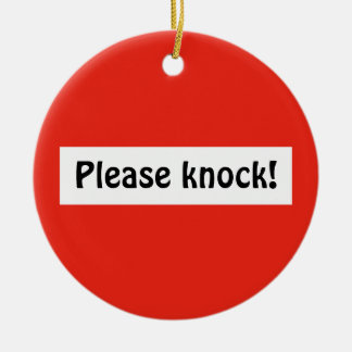 Please knock no entry traffic sign ornament