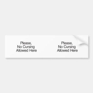 Please No Cursing Allowed Here Bumper Sticker