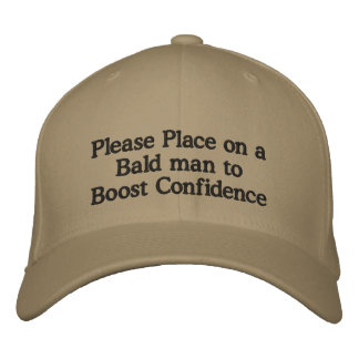 Please Place on a Bald man to Boost Confidence Embroidered Hat