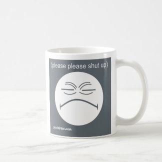Please Please Shut Up Basic White Mug
