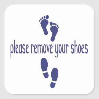 Please Remove Your Shoes, with feet sticker
