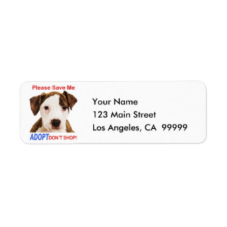 Please Save Me Adopt Don't Shop Return Address Label