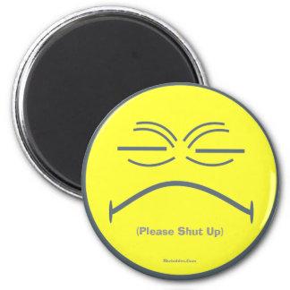 (Please Shut Up) 6 Cm Round Magnet