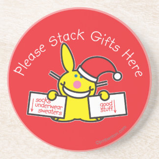 Please Stack Gifts Here Coaster