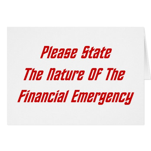 Please State The Nature Of The Financial Emergency Card