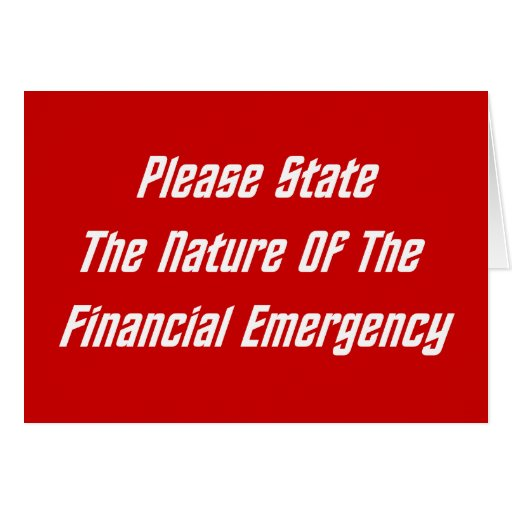 Please State The Nature Of The Financial Emergency Cards