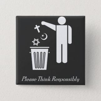 Please Think Responsibly 15 Cm Square Badge