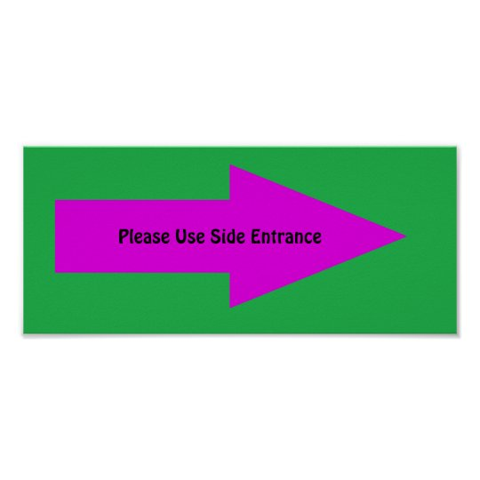 'Please Use Side Entrance' Sign. Customisable Poster