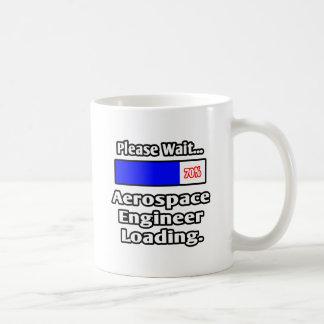 Please Wait...Aerospace Engineer Loading Coffee Mug