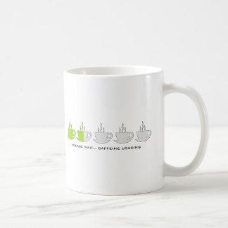 Please Wait Caffeine Loading Coffee Mugs