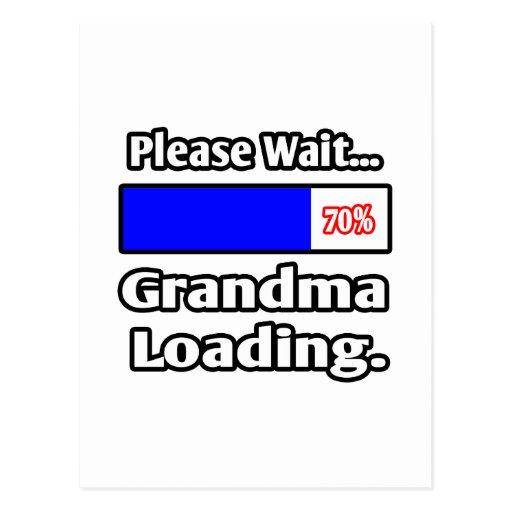 Please Wait...Grandma Loading Postcards