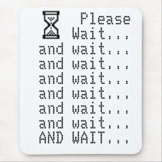 Please Wait Mousepad