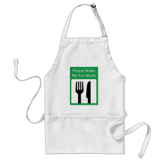 Please Wake Me For Meals Adult Apron