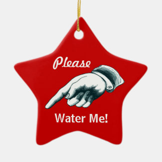 """""""Please Water Me"""" Christmas Tree Ornament"""