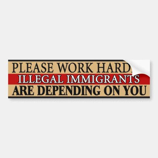 Please Work Harder Bumper Sticker