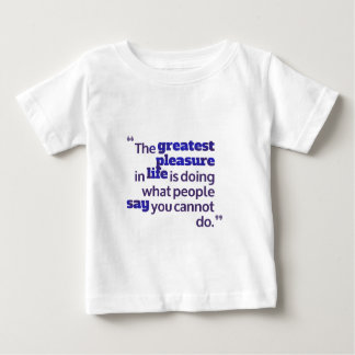 pleasure baby T-Shirt